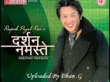 Darshan Namaste (दर्शन नमस्ते) Rajesh Payal Rai *Full Song*