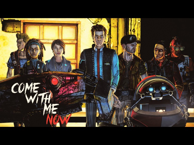 Tales From The Borderlands || Come With Me Now || GMV