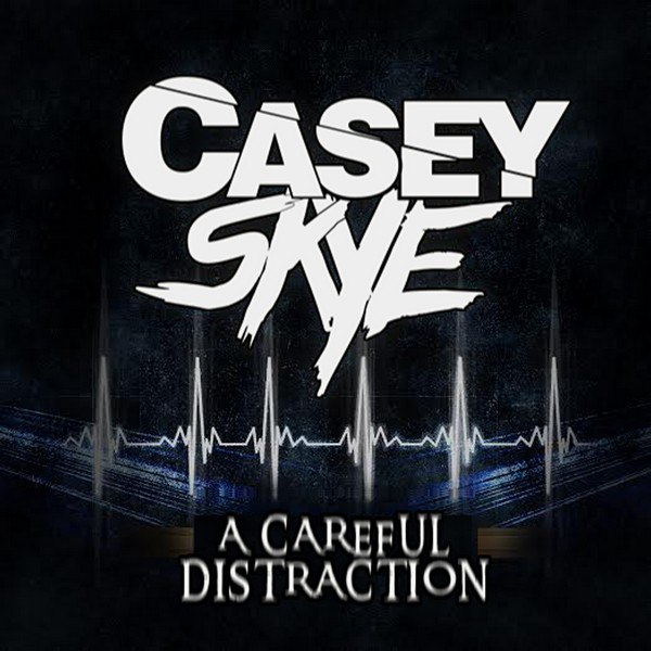 Casey Skye - A Careful Distraction [EP] (2015)