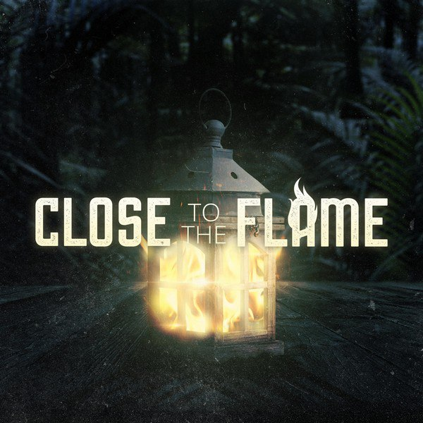 Close to the Flame - Close to the Flame [EP] (2015)