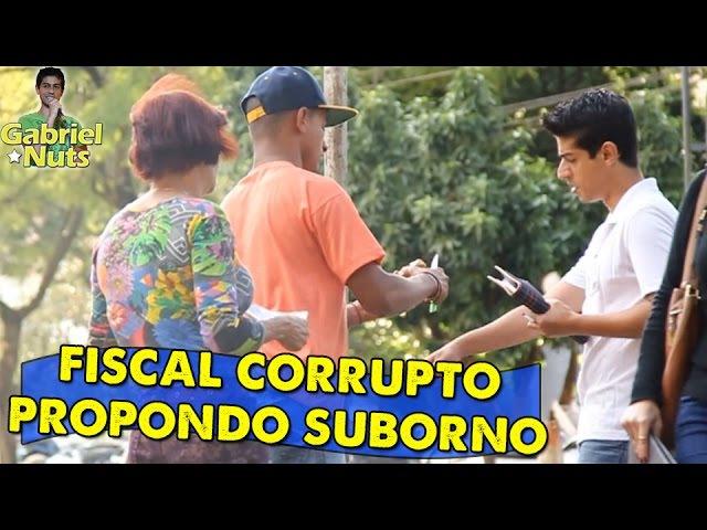 PEGADINHA - Fiscal corrupto propondo suborno