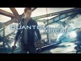 Quantum Break  - Gameplay trailer (Gamescom 2015)