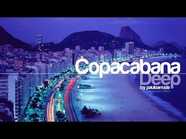 DJ Paulo Arruda presents Copacabana Deep Deep Soulful House Music