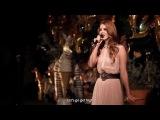 Lana Del Rey - Born To Die (Live with Lyrics)