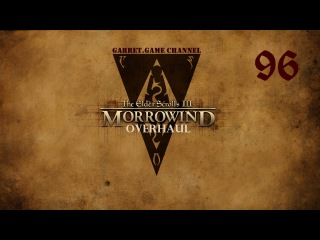 The Elder Scrolls 3. Morrowind - Overhaul. 96 серия. Имперский культ.