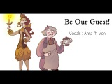 Be Our Guest (female versiongenderbender)