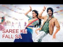 Saree Ke Fall Sa Full Video Song R...Rajkumar Pritam