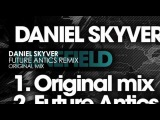 Daniel Skyver - Minefield (Future Antics Remix)