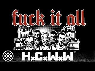 FUCK IT ALL - SINGLE - MINSK CITY HARDCORE - HARDCORE WORLDWIDE (OFFICIAL HD VERSION HCWW)