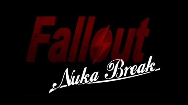 Fallout: Nuka Break - Complete First Season