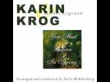 Karin Krog - You Must Believe In Spring