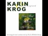 Karin Krog - You Must Believe In Spring