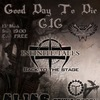 Good Day To Die GIG (Вход FREE)