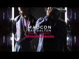 Madcon feat. Ray Dalton - Don't Worry (Alvento Remix)