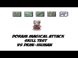 Doram Magical Attack Skill Test  | Ragnarok Online