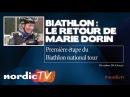 Biathlon le retour de Marie Dorin-Habert