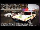 GTA San Andreas Criminal Ukraine / Криминальная Украина #1 - Обзор Игры - [© Let's play (Летсплей)]