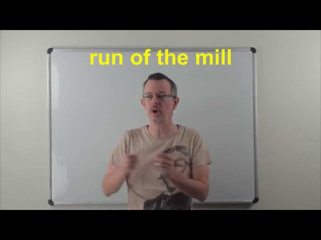 Learn English: Daily Easy English 0823: run of the mill