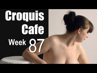 The Croquis Cafe: The Figure Drawing Resource, No. 87