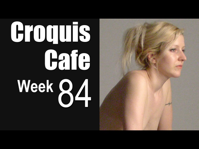 The Croquis Cafe The Figure Drawing Resource, No. 84