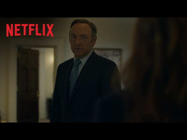 House of Cards | Official Trailer [HD] | Netflix