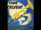 Eddie Calvert - Rock me on a rainbow