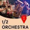 16 октября - 1/2 Orchestra (RU) / ДК