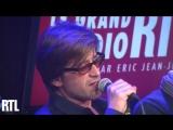 Le Soldat Rose 2 Thomas Dutronc - Amis a jamais en live dans Le Grand Studio RTL