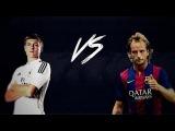 Тони Кроос против Ивана Ракитич Кто лучший 2014 - 2015 Реал Мадрид против ФК Барселона