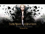 Snow White and the Huntsman - Florence + The Machine