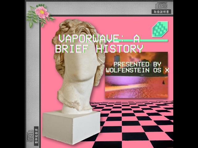 Vaporwave: A Brief History