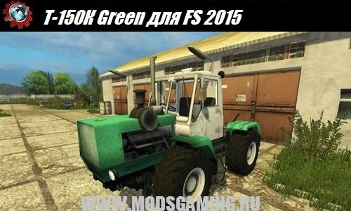 Farming Simulator 2015 download mod tractor T-150K Green
