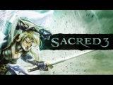 Sacred 3 прохождение за Серафим. Миссия 1: Спасти Галий