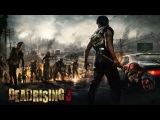 Dead Rising 3 PC-Трейлер