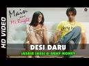 Desi Daru Official Video | Main Aur Mr. Riight | Barun Sobti Shenaz Treasury | Jaidev Kumar