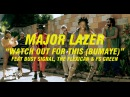 Major Lazer feat. Busy Signal, The Flexican FS Green - Watch Out For This Bumaye