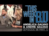 Angelica and Andre Galvao This Week in BJJ Episode 68 Part 1 of 2