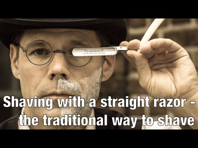 Shaving with a straight razor - the traditional way to shave