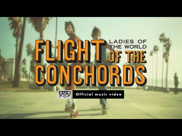 Flight of the Conchords - Ladies of the World [OFFICIAL MUSIC VIDEO]
