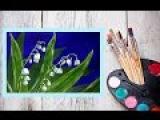 Картина за 10 минут!!!Видео урок Рисуем Ландыши Гуашью!#Dari Art