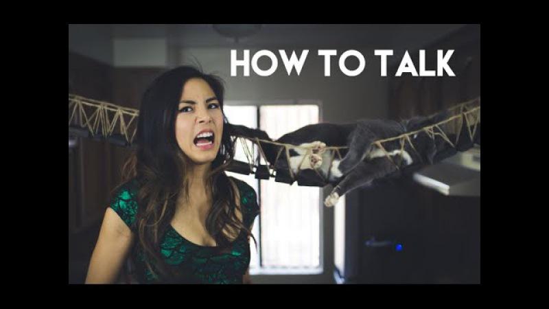 How to talk || Anna Akana