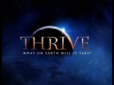 Процветание Готова ли к нему Земля Thrive What on Earth Will it Take (2011)