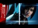 Mirror's Edge Catalyst Трейлер игрового процесса Gamescom 2015
