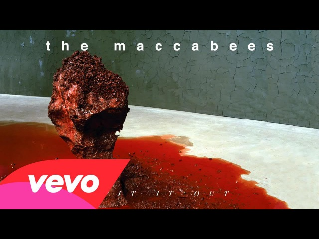 The Maccabees - Spit It Out (Single Version / Audio)