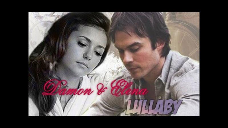 Damon ✘ Elena - Lullaby {AU}