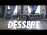 Dawin Dessert Choreography by Dejan Tubic &amp Zack Venegas
