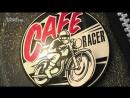 Discovery Гоночный мотоцикл Cafe Racer 3 сезон 13 серия