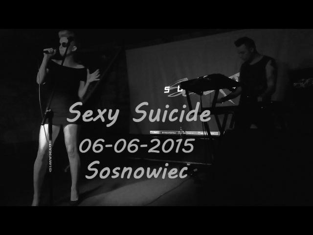 [FULL] Sexy Suicide Live @ Sosnowiec, Poland / 06.06.2015