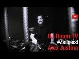 Alex Justino - DJ Room #REC Zeitgeist  d.agency