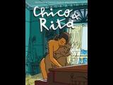 Чико и Рита / Chiko i Rita